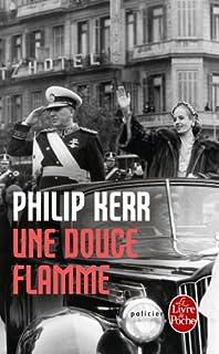 Une douce flamme, Kerr, Philip