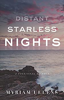Distant Starless Nights by [Ullens, Myriam]