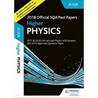 Higher Physics 2018-19 SQA Specimen and Past Papers with Answers