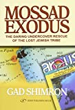 img - for Mossad Exodus; The Daring Undercover Rescue of the Lost Jewish Tribe book / textbook / text book