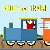 Children's Book: Stop that Train!