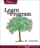 Learn to Program (Pragmatic Programmers), Chris Pine, 0976694042