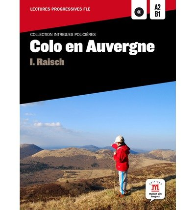 Collection Intrigues Policieres: Colo En Auvergne + CD (Mixed media product)(French) - Common pdf