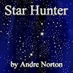Star Hunter | Andre Norton