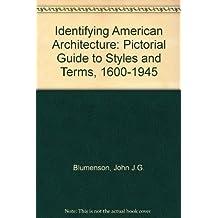 Identifying American Architecture by John Blumenson (1981-01-01)