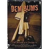 Dem Bums - The Brooklyn Dodgers by Brooklyn Dodgers