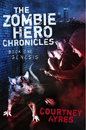 the zombie hero chronicles book one  genesis   kindle