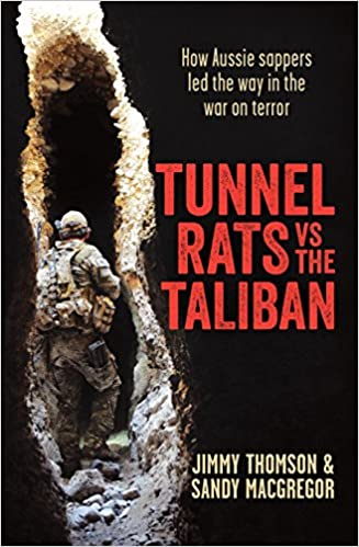 b8ce8e7ecf97a6 Tunnel Rats vs the Taliban  How Aussie sappers led the way in the war on  terror Paperback – 24 Aug 2016