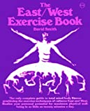 The East-West Exercise Book, David Smith, 0070589860