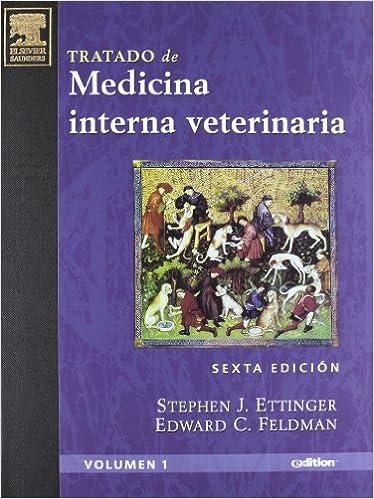 Tratado de Medicina Interna Veterinaria, 2 vols. (e-dition + CD-ROM): Enfermedades del perro y el gato (Spanish Edition) (Spanish) 6th Edition