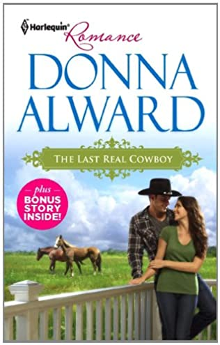 book cover of The Last Real Cowboy / The Rancher\'s Runaway Princess