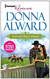 The Last Real Cowboy, Donna Alward, 0373178077