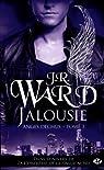 Anges Déchus, tome 3 : Jalousie par Ward