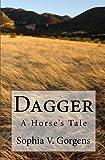 Dagger, Sophia V. Gorgens, 1453797572