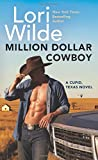 Million Dollar Cowboy: A Cupid, Texas Novel