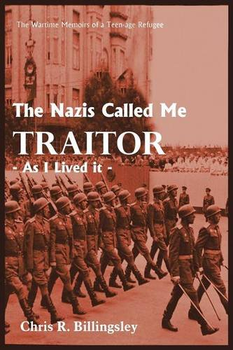 Download The Nazis Called Me Traitor:  As I Lived it PDF
