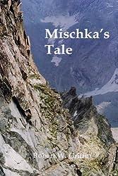 Mischka's Tale