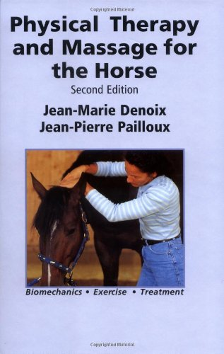 Physical Therapy and Massage for the Horse por Jean-Marie Denoix