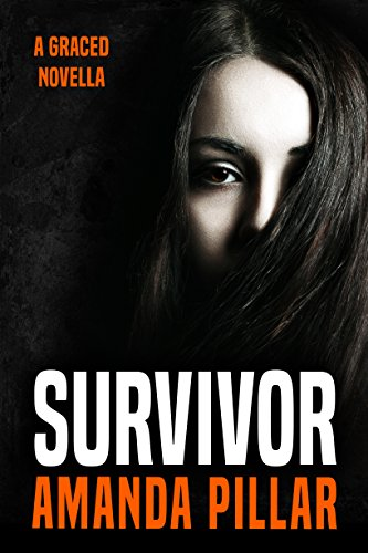 Survivor: A Graced Novella by [Pillar, Amanda]