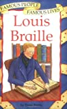 img - for Louis Braille (Famous People, Famous Lives S) book / textbook / text book