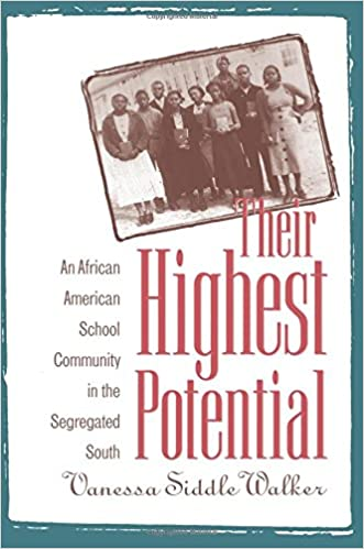Their highest potential an african american school community in the their highest potential an african american school community in the segregated south new edition edition fandeluxe Image collections