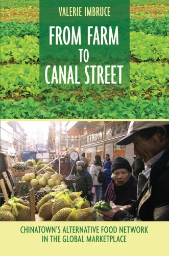 Best-selling From Farm Canal Street: Chinatown' Alternative Food Network the Global Marketplace