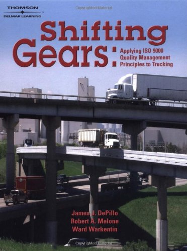 Shifting Gears: Applying ISO 9000 Quality Management Principles to Trucking