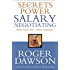 Secrets of Power Salary Negotiating (Inside Secrets from a Master Negotiator)