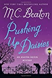 Pushing Up Daisies: An Agatha Raisin Mystery (Agatha Raisin Mysteries)