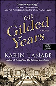 The Gilded Years (Thorndike Press Large Print Historical Fiction)