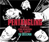 Pentangling: The Collection by Pentangle