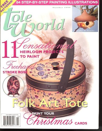 Tole World Vol. 22, Number 5, Issue 154, Oct 1998