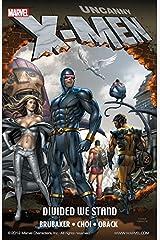 Uncanny X-Men: Divided We Stand (Uncanny X-Men (1963-2011)) Kindle Edition
