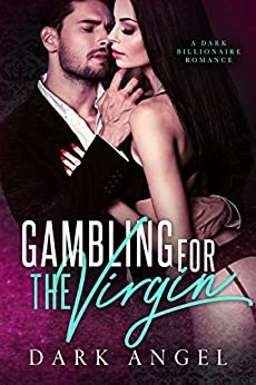 Gambling Virgin Dark Billionaire Romance ebook
