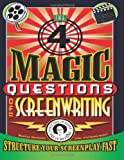 The 4 Magic Questions of Screenwriting, Marilyn Horowitz, 1466315695