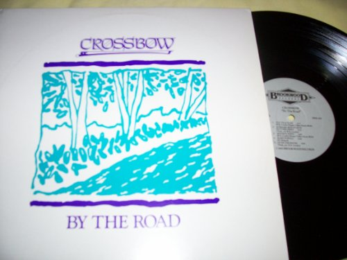 Price comparison product image Crossbow By The Road (LP)
