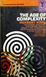 The Age of Complexity, Herbert R. Kohl, 0837183545