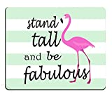 Pingpi Flamingo Quote Mouse Pad, Stand Tall & Be Fabulous, Personalized Design Non-Slip Rubber Mouse pad