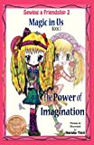 Magic in Us. the Power of Imagination, Natalie Tinti, 0984262539
