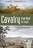 Cavalry from Hoof to Track, Roman Jarymowycz, 0275987264
