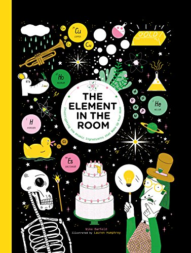 Image of The Element in the Room: Investigating the Atomic Ingredients that Make Up Your Home