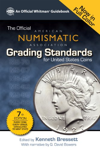 Banknotes United States - The Official American Numismatic Assiciation Grading Standards for United States Coins (Official Whitman Guidebook)