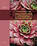 Student Manual for Corey's Theory and Practice of Counseling and Psychotherapy, 9th 9781133309345