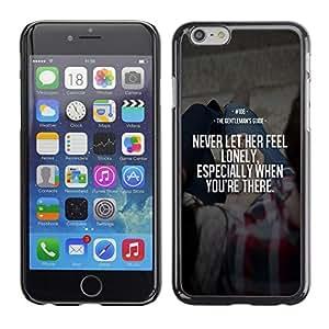 "For Apple iPhone 6 / 6S (4.7 inches!!!)/6S (4.7 INCH) Case , Siento solo Su Never Love Inspiring esposa"" - Diseño Patrón Teléfono Caso Cubierta Case Bumper Duro Protección Case Cover Funda"