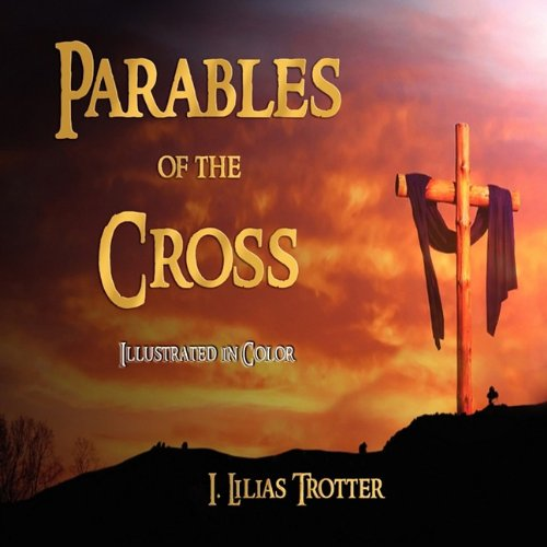 Parables of the Cross - Illustrated in Color ebook