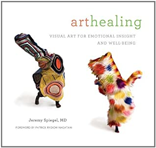 Art Healing: Visual Art for Emotional Insight and Well-Being by Jeremy Spiegel (2011-06-15)
