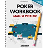 Poker Workbook: Math & Preflop: Learn & Practice +EV Skills Between Sessions