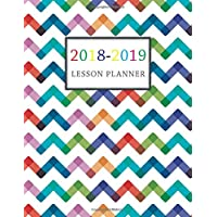 Lesson Planner 2018-2019: For Teacher Planning and Record Book Daily Weekly Organizer Monthly Calendar Planner, Academic Planner Education Teaching Schools (Daily Teacher Planner Academic) (Volume 4)