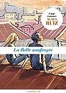 La Belle naufragée suivi du Le Cadeau de noces par Ruiz