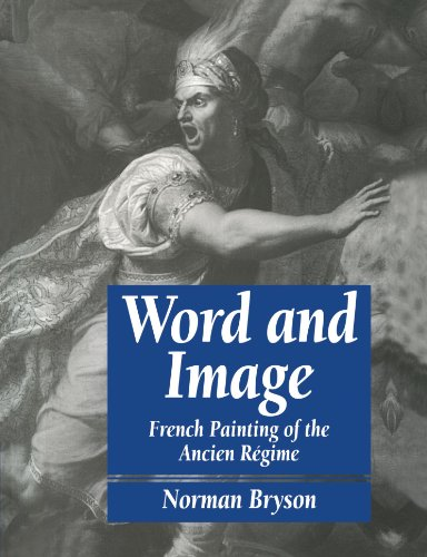 Word and Image: French Painting of the Ancien Régime (Cambridge Paperback - French Painting